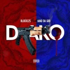 Block 125 - Drako (feat. Shad Da God)